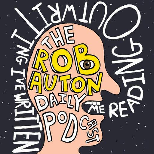 The Best of the Rob Auton Daily Podcast: April