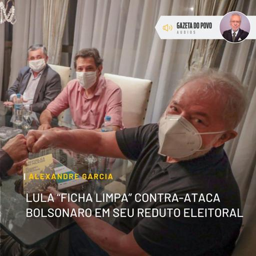 """Lula """"ficha limpa"""" contra-ataca Bolsonaro em seu reduto eleitoral"""