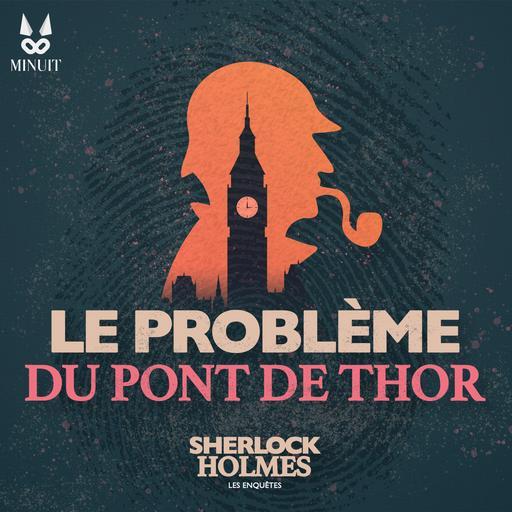 Le problème du Pont de Thor • 1 sur 4