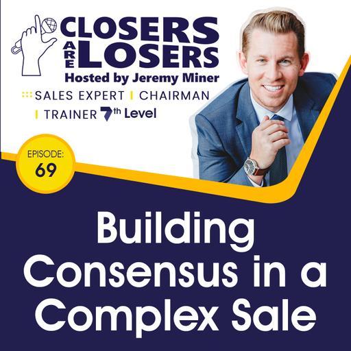 Building Consensus in a Complex Sale