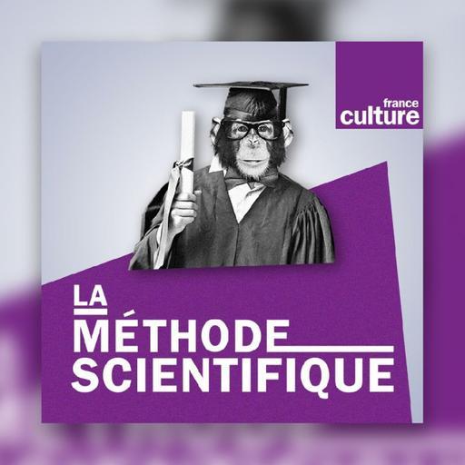 #74 La Méthode Scientifique - Nicolas Martin