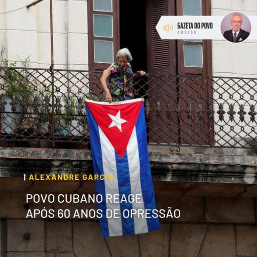 Povo cubano reage após 60 anos de opressão