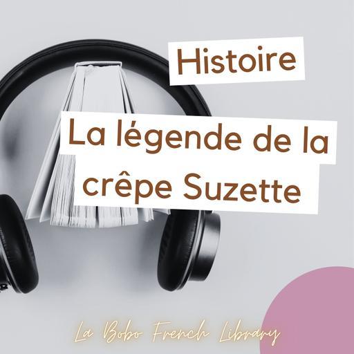 1 - La légende de la crêpe Suzette - Beginner level (A1)