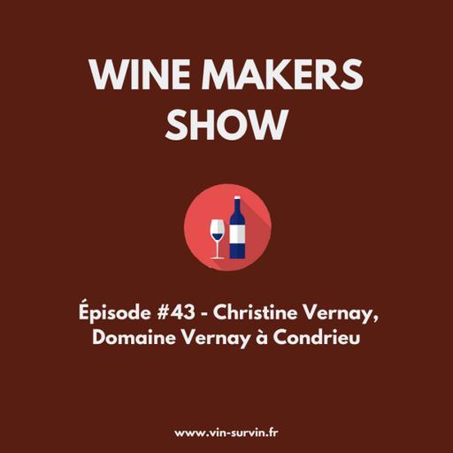 #43 - Christine Vernay, Domaine Vernay à Condrieu