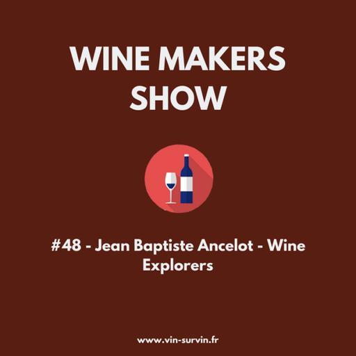 #48 - Jean Baptiste Ancelot - Wine Explorers