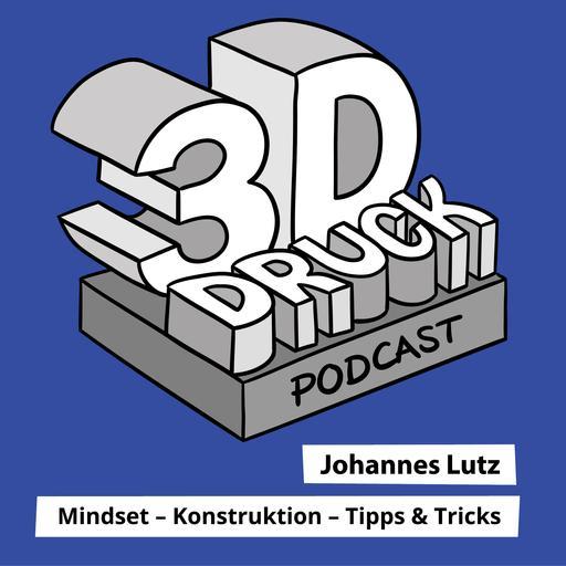 #140 Perfektionismus im 3D-Druck ist das größte Hindernis