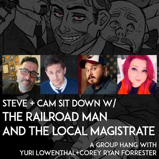 BONUS: Steve and Cam Interview Yuri Lowenthal and Corey Ryan Forrester