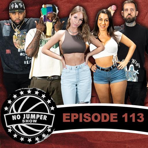 The No Jumper Show Ep. 113