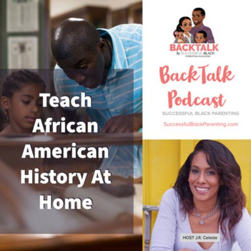 Teach African American History At Home