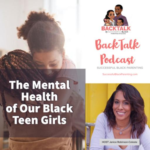 The Mental Health Of Our Black Teen Girls