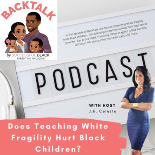 Does Teaching White Fragility Hurt Black Children?