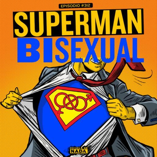 EP #312 - Superman bisexual y el especial de Dave Chappelle