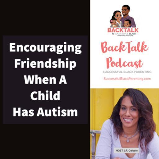 Encouraging Friendship When A Child Has Autism