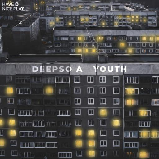 Deepso A - Youth (Extended Mix)