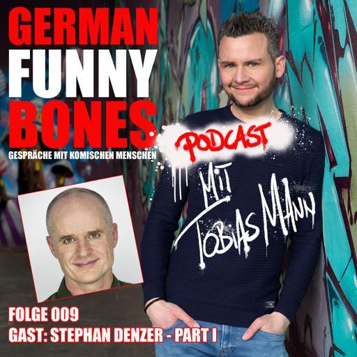 German Funny Bones: Stephan Denzer 1/2