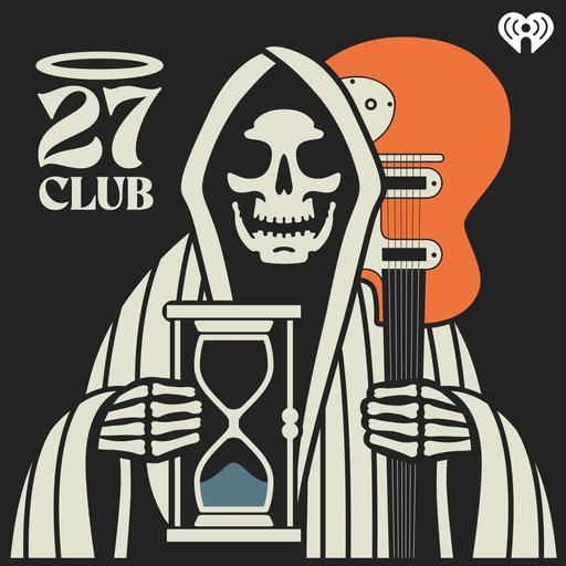 New 27 Club episode available in the 27 Club feed