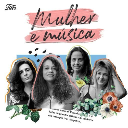 Mulher e Música EP#05 – Produção
