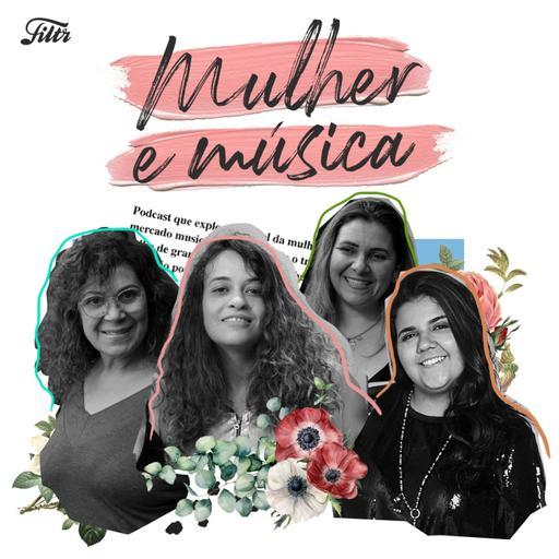 Mulher e Música EP#04 - Composição