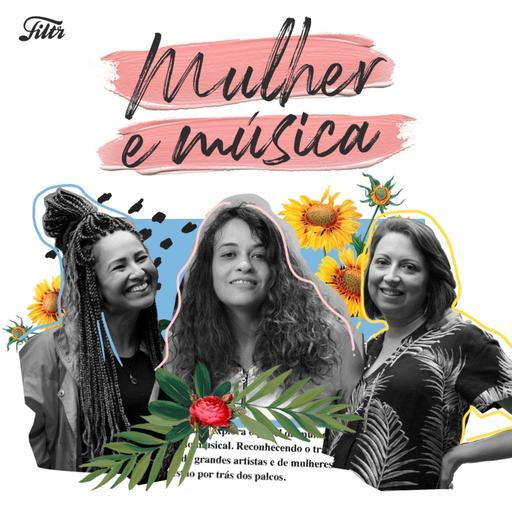 Mulher e Música EP#03 – Empreendedorismo