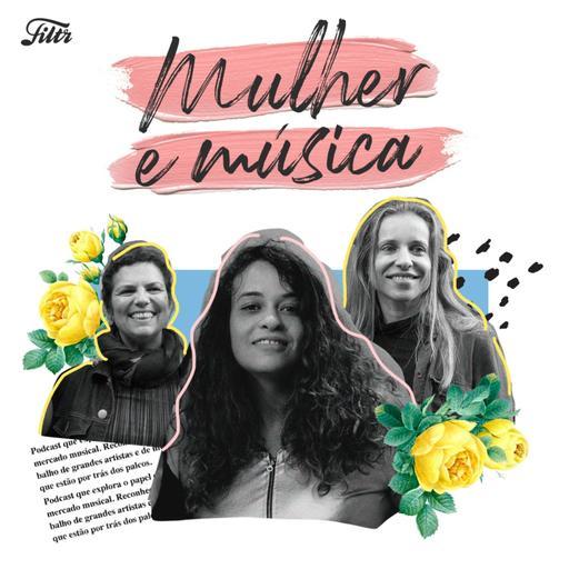 Mulher e Música EP#02 – Music Business