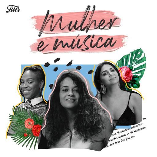 Mulher e Música EP #01 - Interpretes