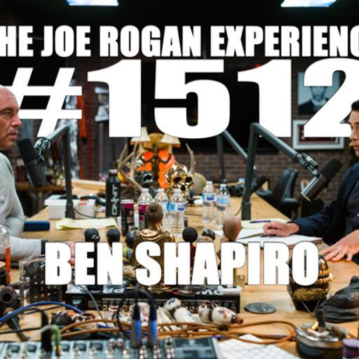 #1512 - Ben Shapiro