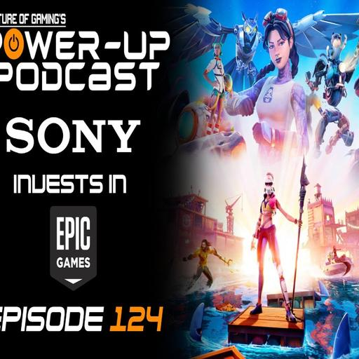 Breath of the Wild 2 Completed? - Sony Invests in Epic Games! | Power Up Podcast #124