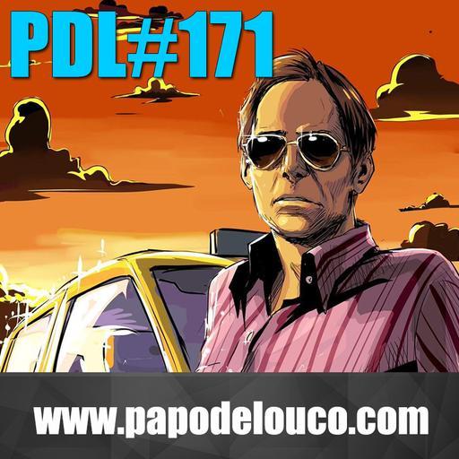 Papo de Louco #171 – Trambiques