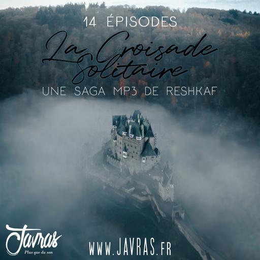 La Croisade Solitaire – Épisode 09