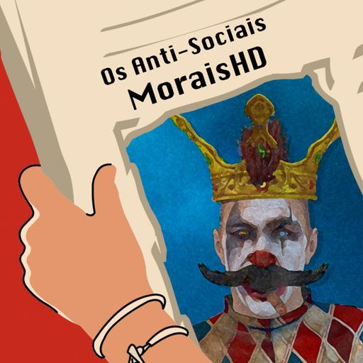 MoraisHD (Dino Silva) - Twitch Streamer - Ep. 104 | Os Anti-Sociais