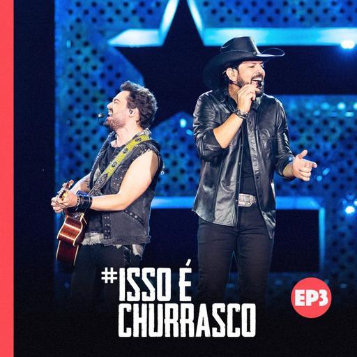 #Isso É Churrasco - EP 03 – Desafios, logística e turnês