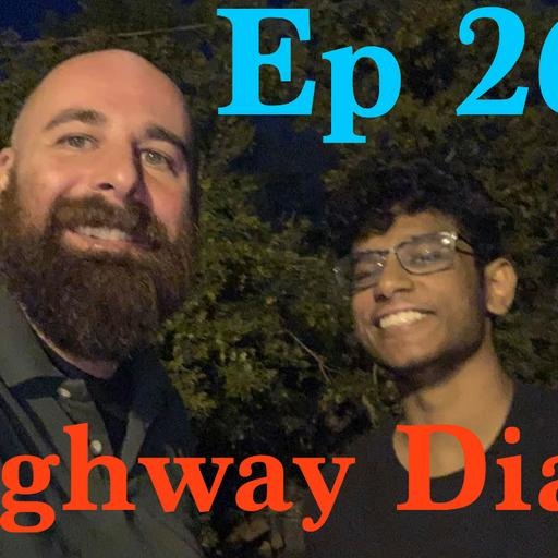 Highway Diary w/ Eric Hollerbach Ep 263 - Akash Anand