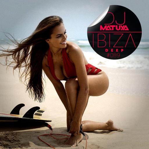 DJ MATUYA - IBIZA #089