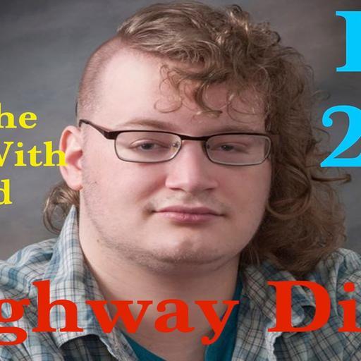 Highway Diary w/ Eric Hollerbach Ep 267 - Richard Dweck