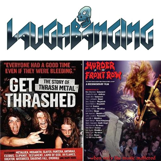 Laughbanging Podcast #184: Murder In The Front Row vs Get Thrashed | Blue Öyster Cult