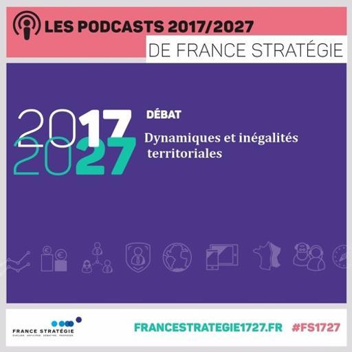 Les podcasts 2017/2027 : Dynamiques et inégalités territoriales