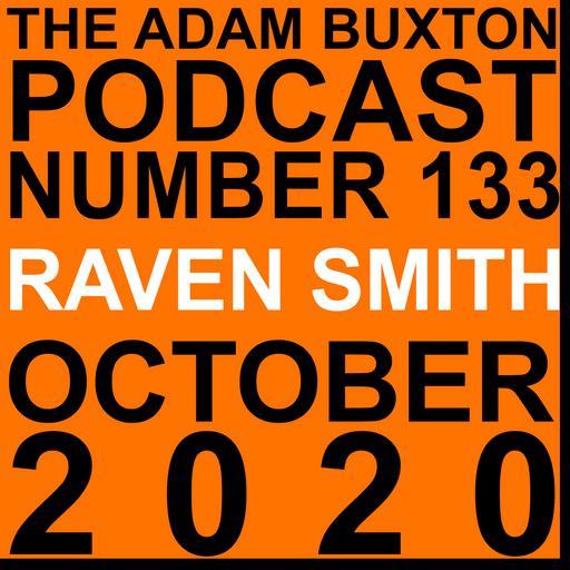 EP.133 - RAVEN SMITH