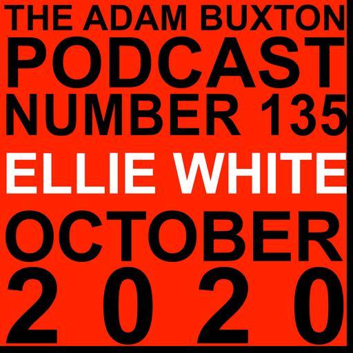 EP.135 - ELLIE WHITE