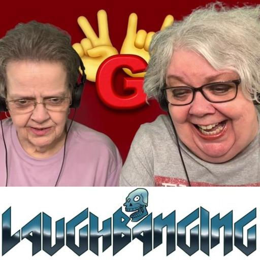 Laughbanging Podcast #188: Two Rocking Grannies, Rock N' Roll True Stories