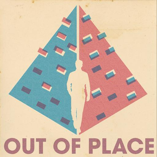 """Spotlight: """"Out of Place"""""""