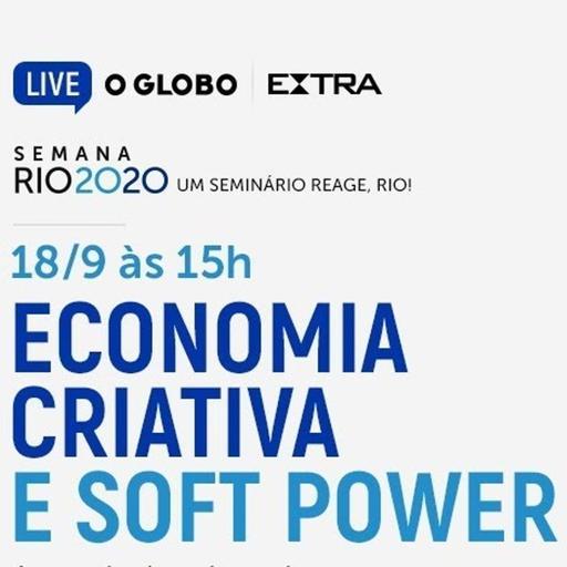 """Rio 2020: """"Economia criativa e soft power — A capital cultural recupera sua vocação"""""""