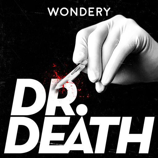 Introducing: Dr. Death Season 2