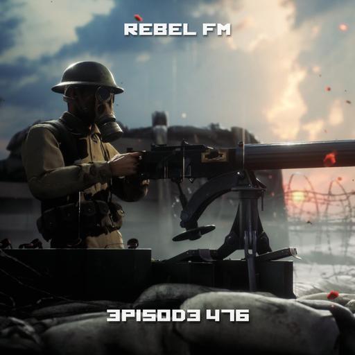 Rebel FM Episode 476 - 10/30/2020