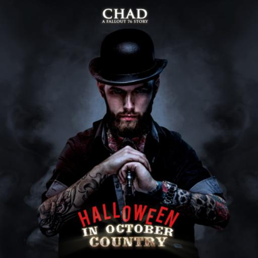 CHAD: A Fallout 76 Story ~ S2E1: Halloween in October Country