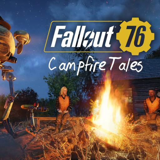 """BONUS: The Fallout 76 Campfire Guild Presents """"Campfire Tales Vol. 1"""""""