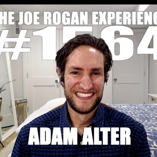 #1564 - Adam Alter