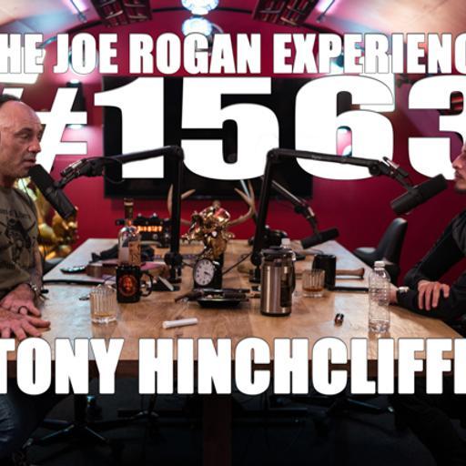 #1563 - Tony Hinchcliffe