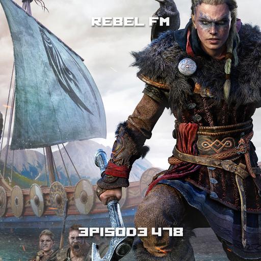 Rebel FM Episode 478 - 11/13/2020