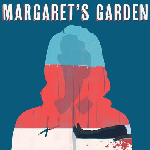 Margaret's Garden - Episode One