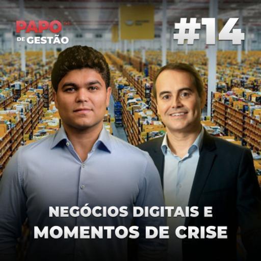 #014 - Negócios digitais e momentos de crise, com Stelleo Tolda ex- COO e atual presidente do Mercado Livre